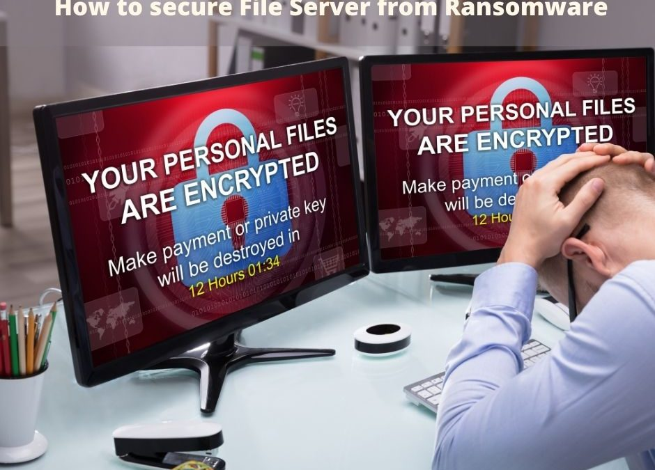 How to Deploy Anti-Ransomware Kill Switch on File Server